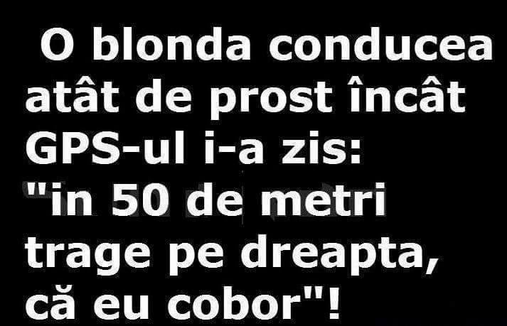 Cand conduci prost?