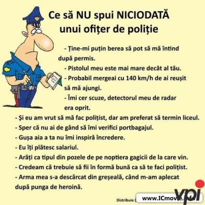 Ce sa nu-i spui unui politist