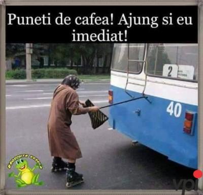 Cine face cafeaua?