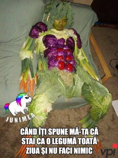 Stai ca o leguma!