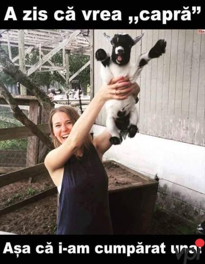 Vrea capra!