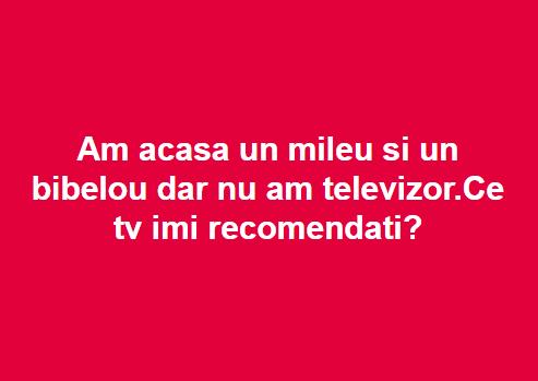 Nu am televizor!
