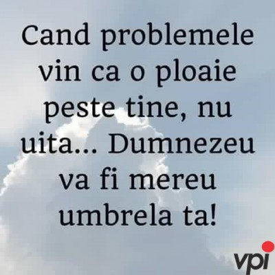 Cand vin problemele