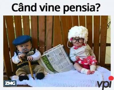 Cand vine pensia?