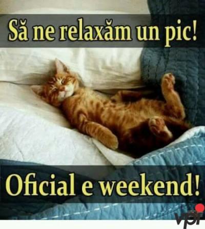 Sa ne relaxam in Weekend!