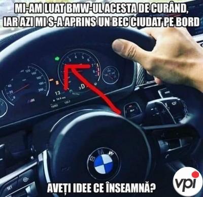 Probleme cu BMW-ul