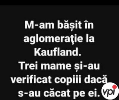Aglomeratie la Kaufland