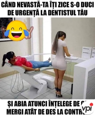 Dentistul tău