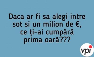 Soțul sau un milion de euro?
