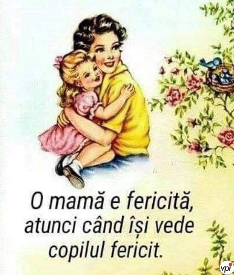 Când este o mamă fericită?