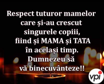 Pentru mamele singure!