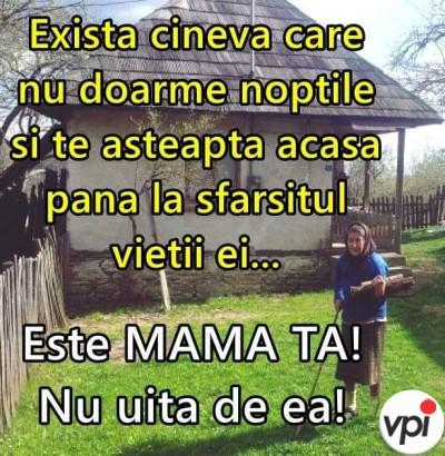 Nu uita de mama ta!