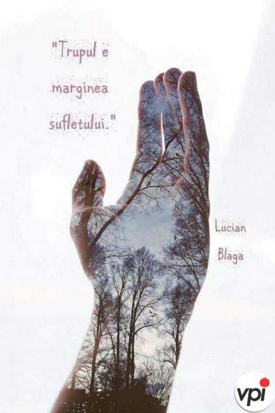 Trupul e marginea sufletului