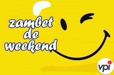 Zâmbet de weekend