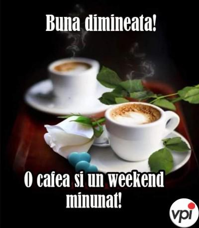 O cafea și un weekend minunat!