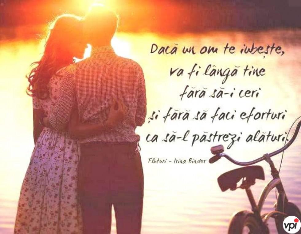 Dacă un om te iubește, va fi lângă tine