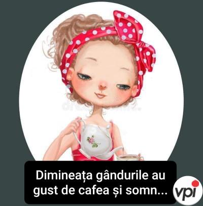 Dimineața gândurile au gust de cafea și somn
