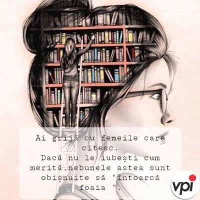 Ai grijă cu femeile care citesc