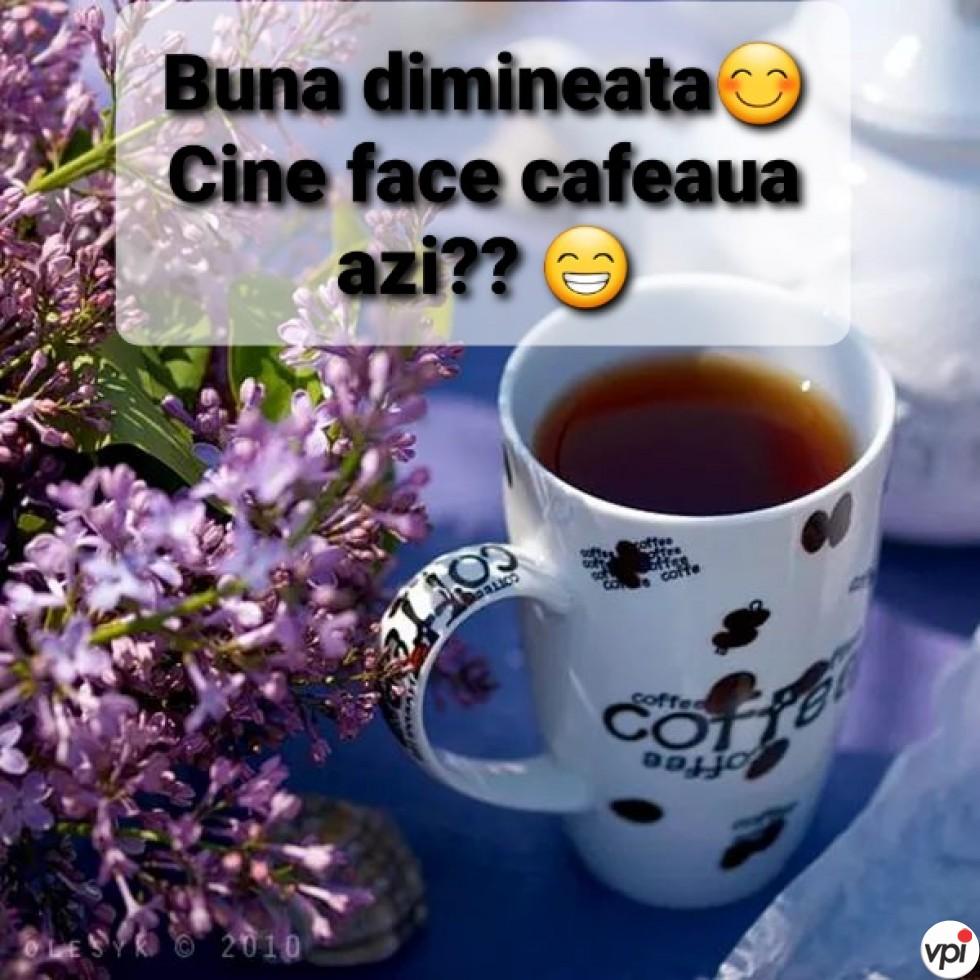 Cine face cafeaua azi?