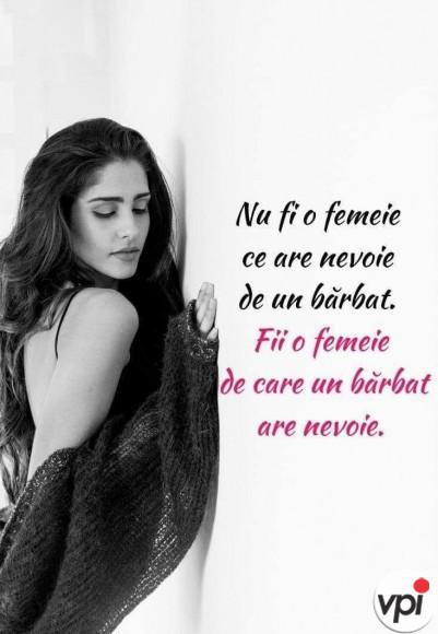 Fii o femeie de care un bărbat are nevoie
