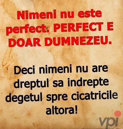 Nimeni nu e perfect!